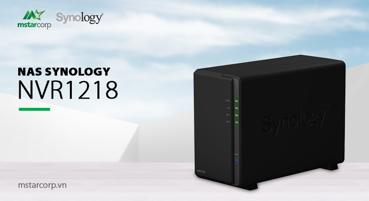 Synology NAS NVR1218 - Synology Việt Nam